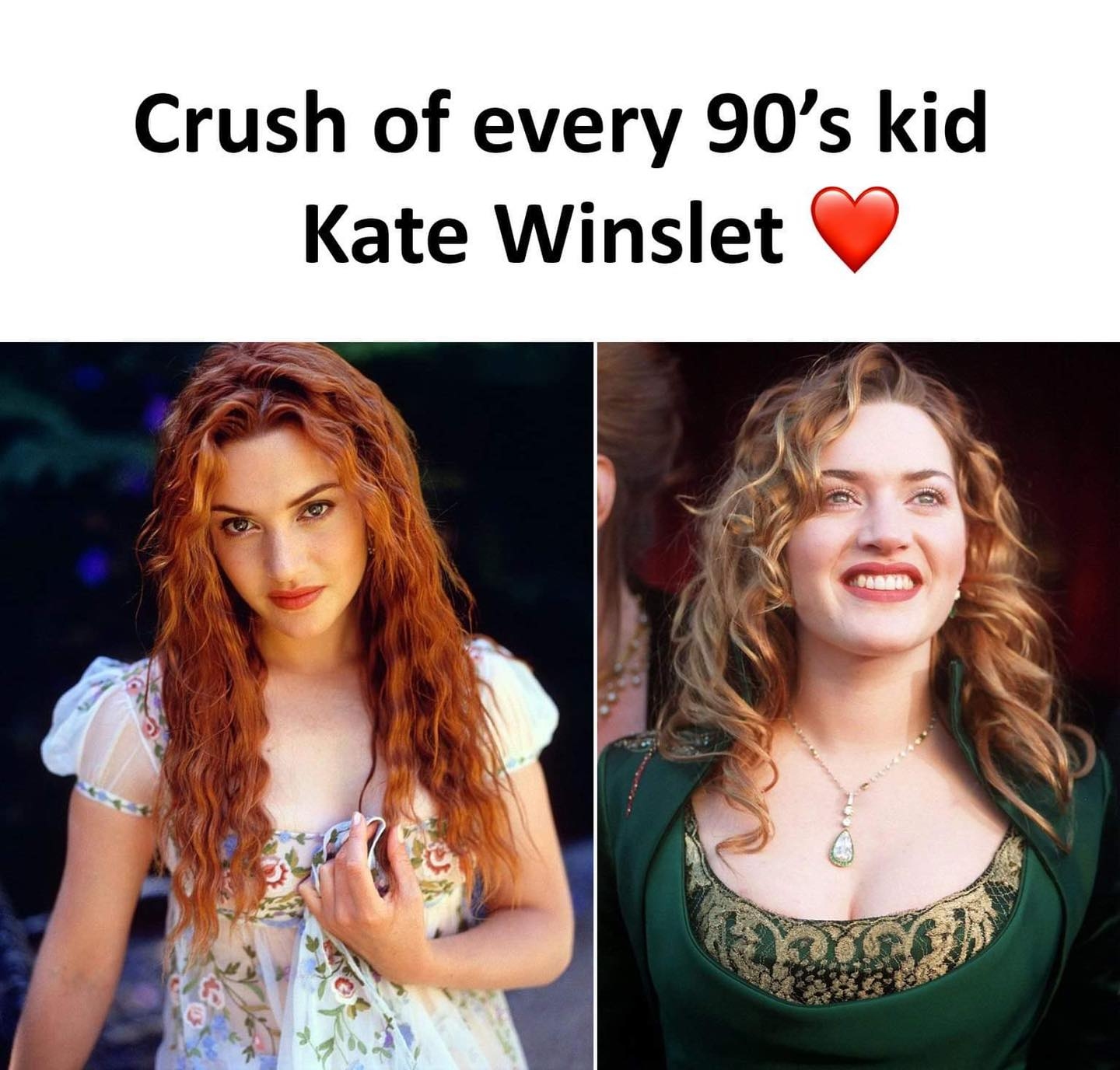 Crush of every 90's kid kate winslet