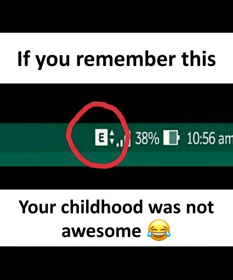 If you remember this your childhood was not awesome